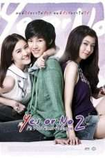 Nonton Streaming Download Drama Yes or No 2 (2012) Subtitle Indonesia