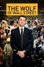 Nonton Streaming Download Drama The Wolf of Wall Street (2013) Subtitle Indonesia