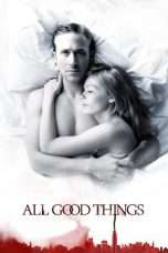 Nonton Streaming Download Drama All Good Things (2010) Subtitle Indonesia