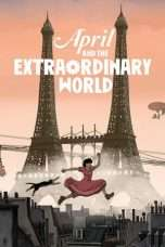 Nonton Streaming Download Drama April and the Extraordinary World (2015) Subtitle Indonesia