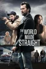 Nonton The World Made Straight (2015) Subtitle Indonesia