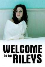 Nonton Welcome to the Rileys (2010) Subtitle Indonesia