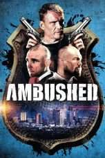 Nonton Film Ambushed Download Streaming Movie Bioskop Subtitle Indonesia