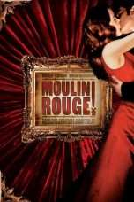 Nonton Film Moulin Rouge! Download Streaming Movie Bioskop Subtitle Indonesia