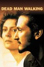 "Nonton Film Dead Man Walking (<a href=""https://dramaserial.tv/year/1995/"" rel=""tag"">1995</a>) 