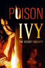 Nonton Streaming Download Drama Poison Ivy: The Secret Society (2008) Subtitle Indonesia