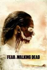 Nonton Streaming Download Drama Fear the Walking Dead Season 04 (2018) Subtitle Indonesia