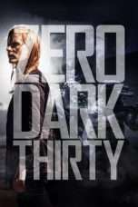 Nonton Streaming Download Drama Zero Dark Thirty Subtitle Indonesia