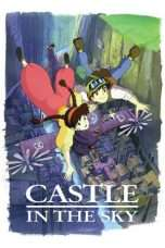 "Nonton Film Castle in the Sky (<a href=""https://dramaserial.tv/year/1986/"" rel=""tag"">1986</a>) 