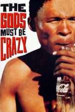 Nonton Streaming Download Drama The Gods Must Be Crazy (1980) Subtitle Indonesia