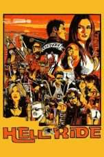 "Nonton Film Hell Ride (<a href=""https://dramaserial.tv/year/2008/"" rel=""tag"">2008</a>) 