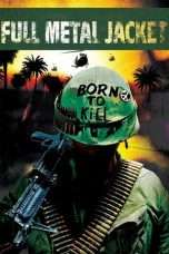 Nonton Film Full Metal Jacket Download Streaming Movie Bioskop Subtitle Indonesia