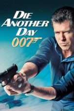 Nonton Die Another Day (2002) Subtitle Indonesia