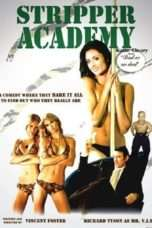 Nonton Streaming Download Drama Stripper Academy (2007) Subtitle Indonesia