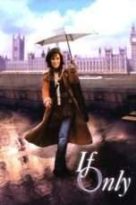 Nonton If Only (2004) Subtitle Indonesia