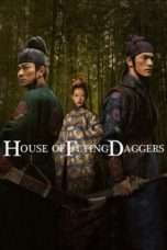 Nonton House of Flying Daggers (2004) Subtitle Indonesia