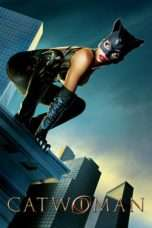 Nonton Streaming Download Drama Catwoman (2004) Subtitle Indonesia