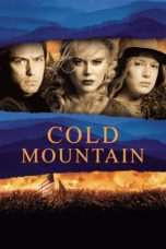Nonton Streaming Download Drama Cold Mountain (2003) Subtitle Indonesia
