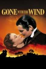 Nonton Gone with the Wind (1939) Subtitle Indonesia