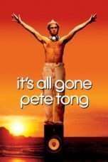 Nonton Streaming Download Drama It's All Gone Pete Tong (2004) Subtitle Indonesia