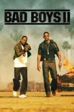 Nonton Streaming Download Drama Bad Boys II (2003) Subtitle Indonesia