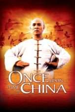 Nonton Once Upon a Time in China (1991) Subtitle Indonesia