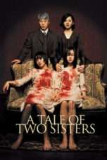 Nonton A Tale of Two Sisters (2003) Subtitle Indonesia
