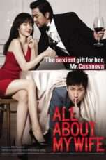 Nonton All About My Wife (2012) Subtitle Indonesia