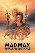 Nonton Film Mad Max Beyond Thunderdome Download Streaming Movie Bioskop Subtitle Indonesia