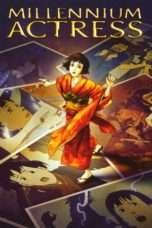 Nonton Streaming Download Drama Millennium Actress Subtitle Indonesia