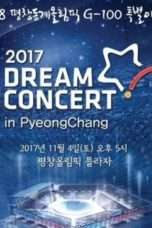 Nonton Streaming Download Drama Dream Concert in Pyeongchang (2017) Subtitle Indonesia