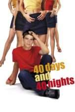 Nonton 40 Days and 40 Nights (2002) Subtitle Indonesia