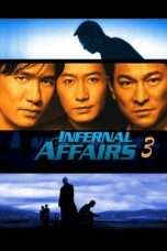 Nonton Streaming Download Drama Infernal Affairs III (2003) jf Subtitle Indonesia