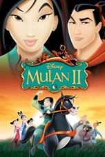 Nonton Streaming Download Drama Mulan II (2004) Subtitle Indonesia