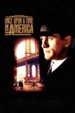 Nonton Streaming Download Drama Once Upon a Time in America (1984) Subtitle Indonesia