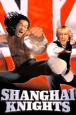 Nonton Film Shanghai Knights Download Streaming Movie Bioskop Subtitle Indonesia