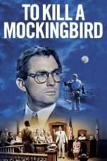 """Nonton Film To Kill a Mockingbird (<a href=""""https://dramaserial.tv/year/1962/"""" rel=""""tag"""">1962</a>) 