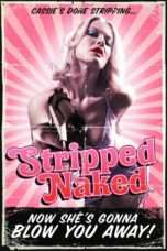 Nonton Streaming Download Drama Stripped Naked (2010) Subtitle Indonesia