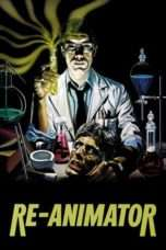 Nonton Film Re-Animator Download Streaming Movie Bioskop Subtitle Indonesia