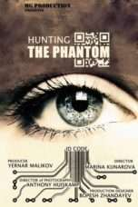 Nonton Hunting the Phantom (2014) Subtitle Indonesia