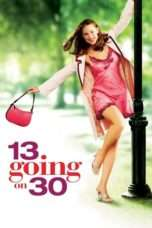 Nonton Streaming Download Drama 13 Going on 30 (2004) Subtitle Indonesia