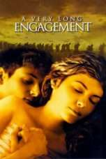 Nonton Film A Very Long Engagement Download Streaming Movie Bioskop Subtitle Indonesia