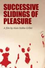 """Nonton Film Successive Slidings of Pleasure (<a href=""""https://dramaserial.tv/year/1974/"""" rel=""""tag"""">1974</a>) 