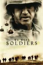 Nonton We Were Soldiers (2002) Subtitle Indonesia