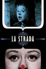 Nonton Streaming Download Drama La Strada (1954) Subtitle Indonesia