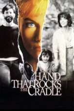 """Nonton Film The Hand that Rocks the Cradle (<a href=""""https://dramaserial.tv/year/1992/"""" rel=""""tag"""">1992</a>) 