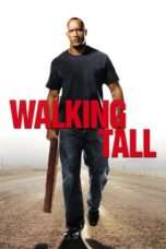 Nonton Film Walking Tall Download Streaming Movie Bioskop Subtitle Indonesia