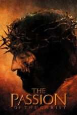 Nonton Streaming Download Drama The Passion of the Christ (2004) Subtitle Indonesia