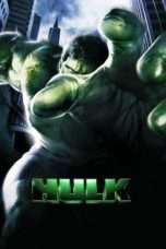 Nonton Streaming Download Drama Hulk (2003) Subtitle Indonesia