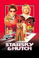 Nonton Streaming Download Drama Starsky & Hutch (2004) Subtitle Indonesia